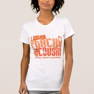 I Wear Peach For My Cousin 6.4 Uterine Cancer T-Shirt