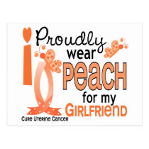 I Wear Peach For My Girlfriend 27 Uterine Cancer Postcard