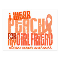 I Wear Peach For My Girlfriend 6.4 Uterine Cancer Postcard