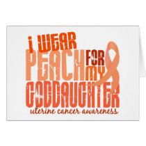 I Wear Peach For My Goddaughter 6.4 Uterine Cancer