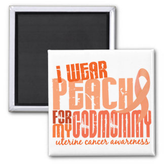 I Wear Peach For My Godmommy 6.4 Uterine Cancer Magnet