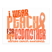 I Wear Peach For My Godmother 6.4 Uterine Cancer Postcard