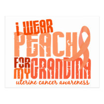 I Wear Peach For My Grandma 6.4 Uterine Cancer Postcard