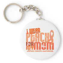 I Wear Peach For My Mom 6.4 Uterine Cancer Keychain