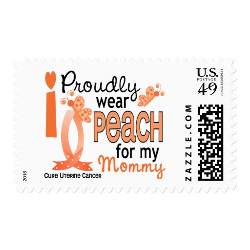 I Wear Peach For My Mommy 27 Uterine Cancer Postage