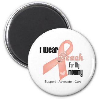 I Wear Peach For My Mommy - Uterine Cancer 2 Inch Round Magnet