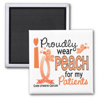 I Wear Peach For My Patients 27 Uterine Cancer 2 Inch Square Magnet