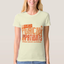 I Wear Peach For My Patients 6.4 Uterine Cancer T-Shirt