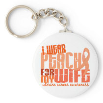 I Wear Peach For My Wife 6.4 Uterine Cancer Keychain
