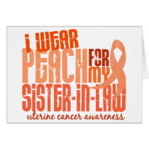 I Wear Peach For Sister-In-Law 6.4 Uterine Cancer