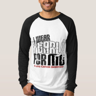 I Wear Pearl For Me 6 Lung Cancer T-Shirt