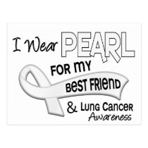 I Wear Pearl For My Best Friend 42 Lung Cancer Postcard