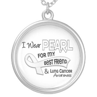 I Wear Pearl For My Best Friend 42 Lung Cancer Silver Plated Necklace
