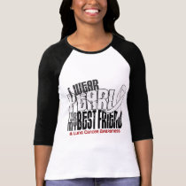 I Wear Pearl For My Best Friend 6 Lung Cancer T-Shirt