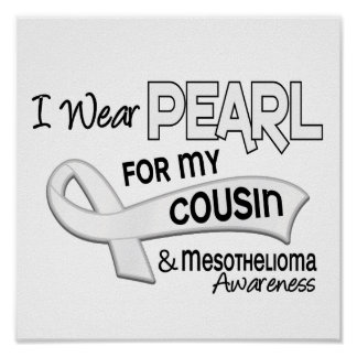 I Wear Pearl For My Cousin 42 Mesothelioma Print