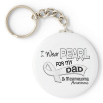I Wear Pearl For My Dad 42 Mesothelioma Keychain