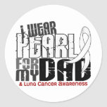 I Wear Pearl For My Dad 6 Lung Cancer Round Stickers