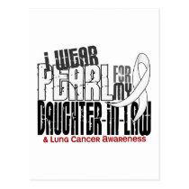 I Wear Pearl For My Daughter-In-Law 6 Lung Cancer Postcard