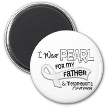 I Wear Pearl For My Father 42 Mesothelioma Magnet