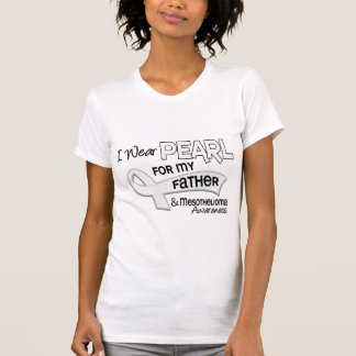 I Wear Pearl For My Father 42 Mesothelioma T-Shirt