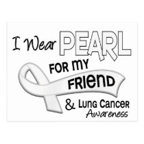 I Wear Pearl For My Friend 42 Lung Cancer Postcard