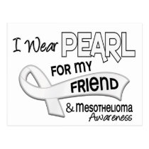 I Wear Pearl For My Friend 42 Mesothelioma Postcard