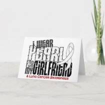I Wear Pearl For My Girlfriend 6 Lung Cancer Card