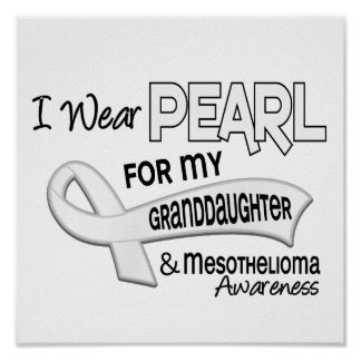 I Wear Pearl For My Granddaughter 42 Mesothelioma Posters