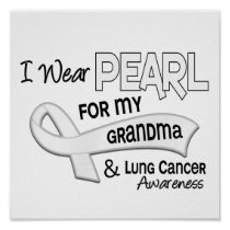 I Wear Pearl For My Grandma 42 Lung Cancer Poster