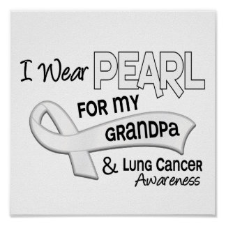 I Wear Pearl For My Grandpa 42 Lung Cancer Print