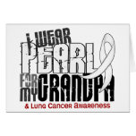 I Wear Pearl For My Grandpa 6 Lung Cancer Cards