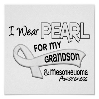 I Wear Pearl For My Grandson 42 Mesothelioma Poster