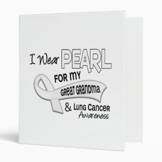 I Wear Pearl For My Great Grandma 42 Lung Cancer Binder