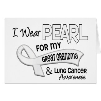 I Wear Pearl For My Great Grandma 42 Lung Cancer Greeting Card