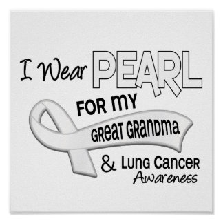 I Wear Pearl For My Great Grandma 42 Lung Cancer Print