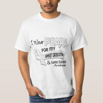 I Wear Pearl For My Great Grandma 42 Lung Cancer T-Shirt
