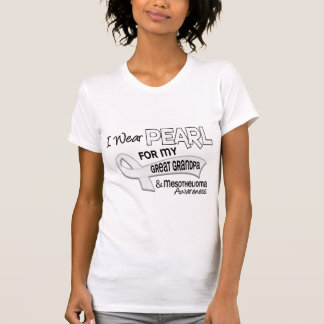 I Wear Pearl For My Great Grandpa 42 Mesothelioma T Shirts