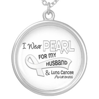I Wear Pearl For My Husband 42 Lung Cancer Round Pendant Necklace