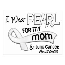 I Wear Pearl For My Mom 42 Lung Cancer Postcard