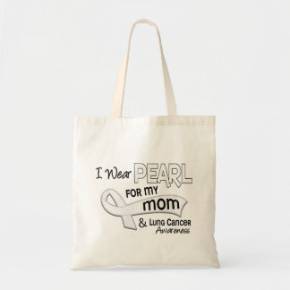 I Wear Pearl For My Mom 42 Lung Cancer Tote Bag