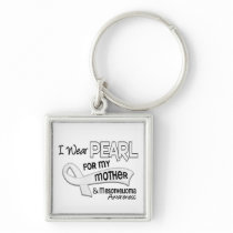 I Wear Pearl For My Mother 42 Mesothelioma Keychain
