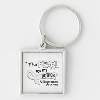 I Wear Pearl For My Mother 42 Mesothelioma Silver-Colored Square Keychain