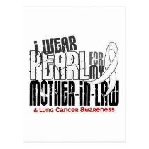 I Wear Pearl For My Mother-In-Law 6 Lung Cancer Postcard