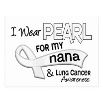 I Wear Pearl For My Nana 42 Lung Cancer Postcard