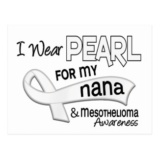 I Wear Pearl For My Nana 42 Mesothelioma Postcard