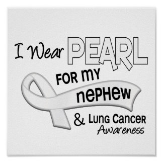 I Wear Pearl For My Nephew 42 Lung Cancer Poster