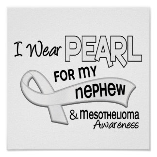 I Wear Pearl For My Nephew 42 Mesothelioma Poster
