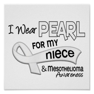 I Wear Pearl For My Niece 42 Mesothelioma Posters