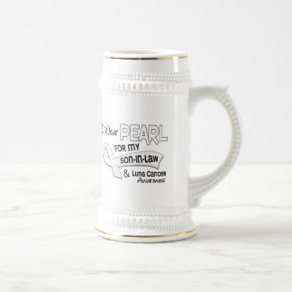 I Wear Pearl For My Son-In-Law 42 Lung Cancer Beer Stein