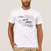 I Wear Pearl For My Uncle 42 Lung Cancer T-Shirt
